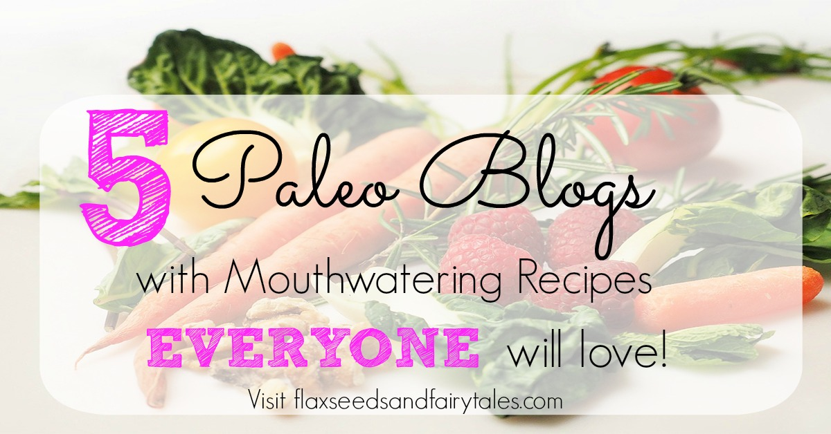5 paleo blogs with mouthwatering recipes everyone will love forumfinder Choice Image