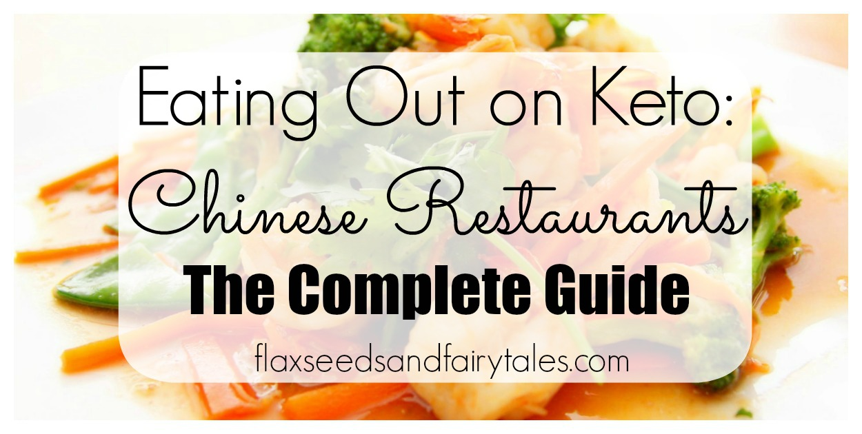 Eating Out On Keto Chinese Restaurants The Best Complete