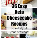 The best easy keto cheesecake recipes for fat loss! Low carb & delicious.