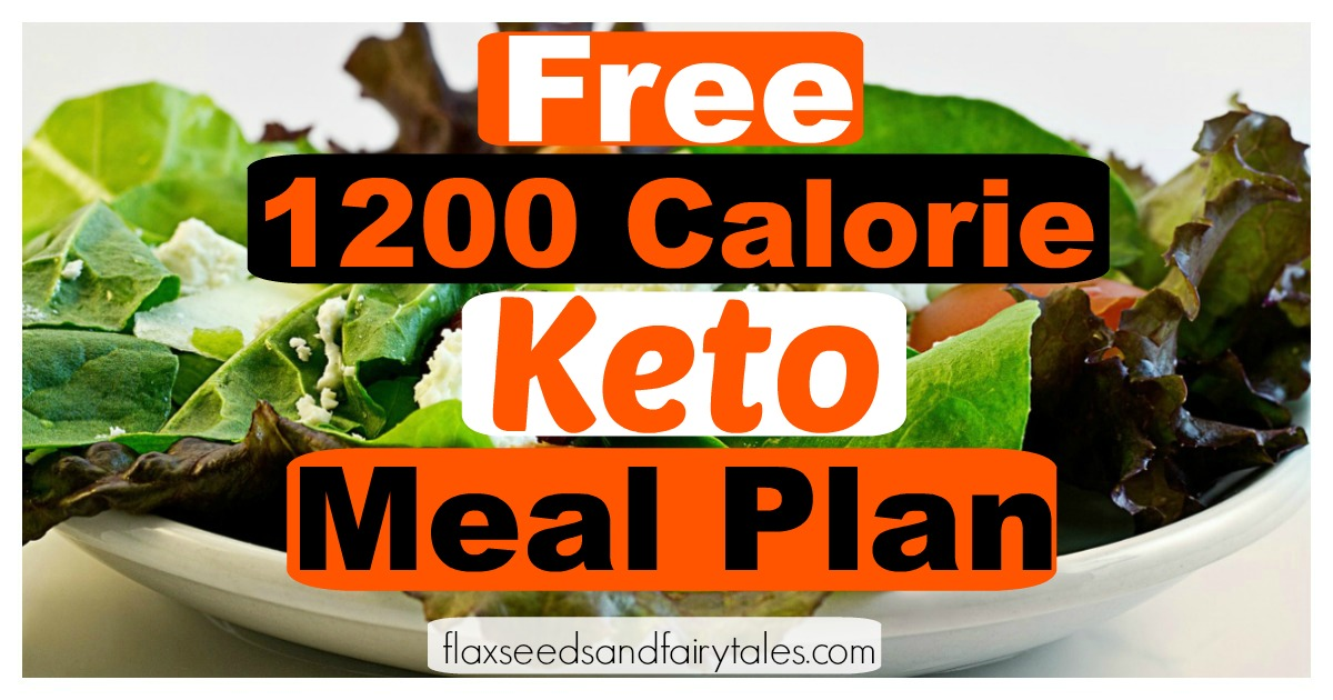1200 Calorie Keto Meal Plan for fast and easy weight loss