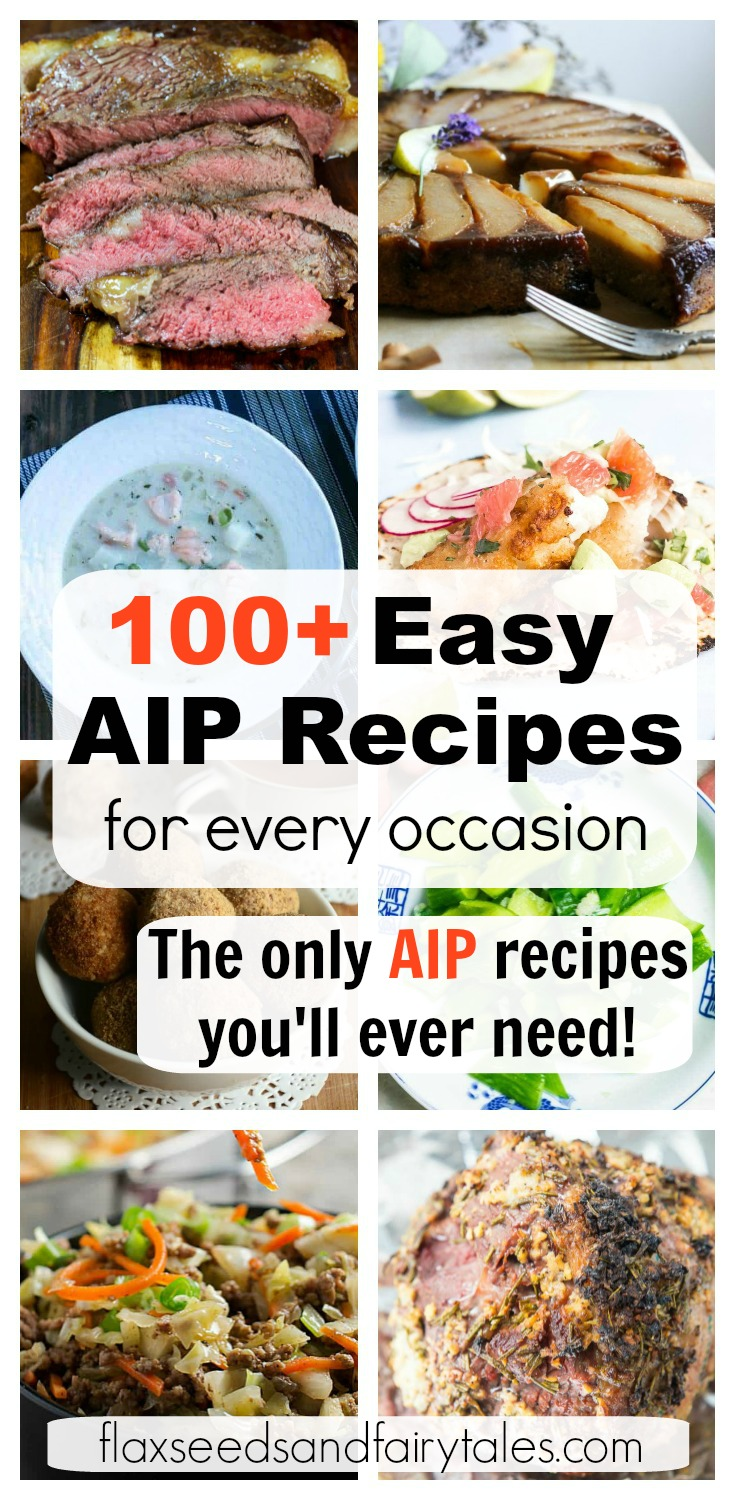 Looking for the best EASY AIP RECIPES? They're all right here! With 100+ easy AIP recipes, you'll always have delicious options for breakfast, lunch, dinner, snacks, dessert, and more! Simple recipes that are compliant with phase one elimination. #easyaiprecipes #aiprecipes #aip