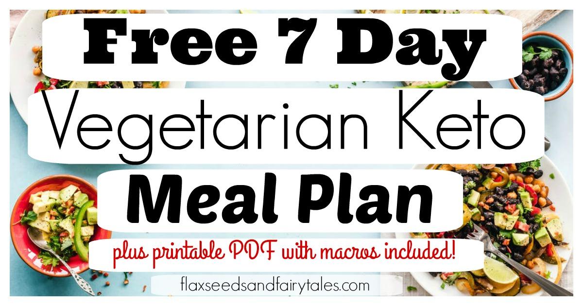7 Day Vegetarian Keto Meal Plan Free Easy Weight Loss Plan